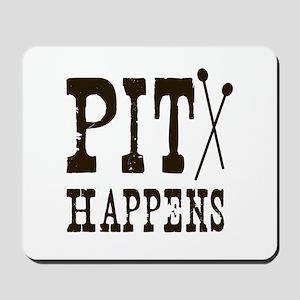 Pit Happens Mousepad