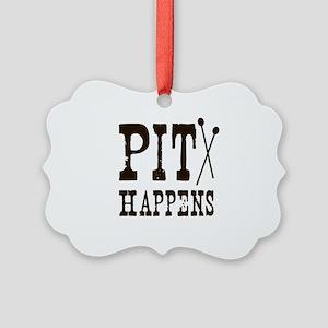 Pit Happens Picture Ornament