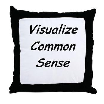 Visualize Common Sense Throw Pillow
