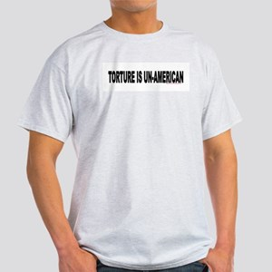TORTURE IS UN-AMERICAN Ash Grey T-Shirt