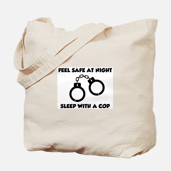 Sleep with a cop Tote Bag