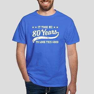 Funny 80th Birthday Dark T-Shirt