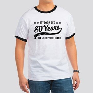 Funny 80th Birthday Ringer T