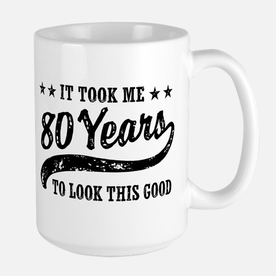 Funny 80th Birthday Large Mug