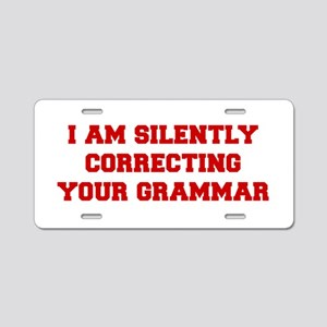 I-am-silently-grammar-fresh-brown Aluminum License