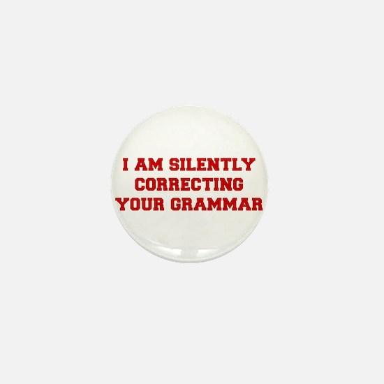 I-am-silently-grammar-fresh-brown Mini Button