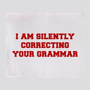 I-am-silently-grammar-fresh-brown Throw Blanket
