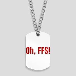oh-ffs_tr Dog Tags