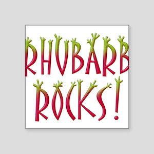 "rhubarb-rocks Square Sticker 3"" x 3"""