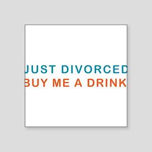 """DIVORCE-DRINK Square Sticker 3"""" x 3"""""""