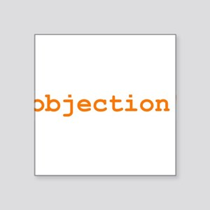 """objection_t-shirt Square Sticker 3"""" x 3"""""""