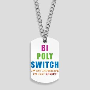 BI-POLY-SWITCH_NEW Dog Tags