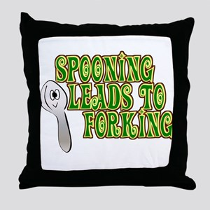 Spooning Leads To Forking! Throw Pillow