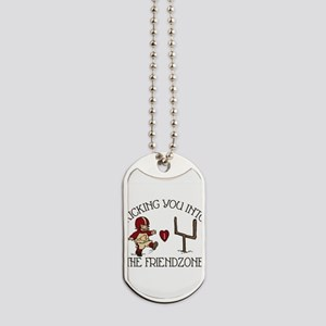 into-the-friendzone_round Dog Tags