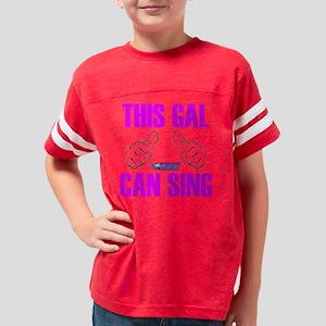 This Gal Can Sing Colorado Yo Youth Football Shirt