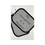 My Daughter is a Soldier dog tag Rectangle Magnet