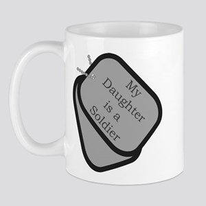 My Daughter is a Soldier dog tag Mug