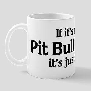 Pit Bull Terrier: If it's not Mug