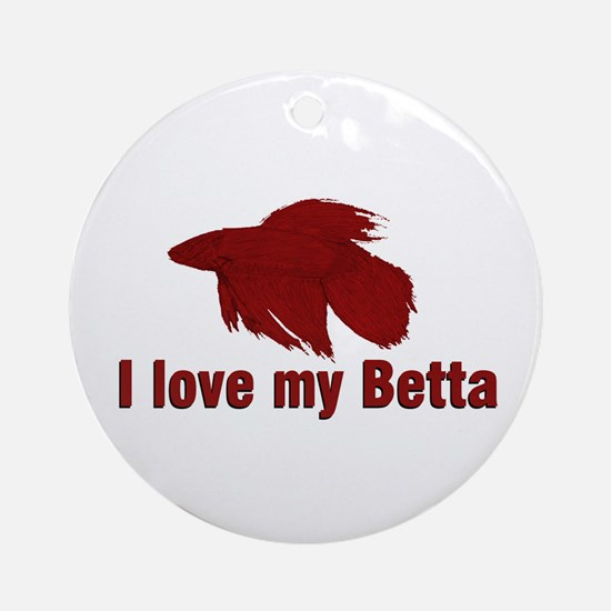 I Love My Betta Ornament (Round)