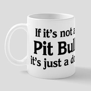 Pit Bull: If it's not Mug