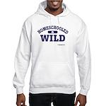 Homeschooled & Wild Hooded Sweatshirt