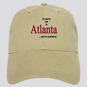 If you're no in Atlanta...you're nowhere Cap