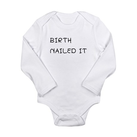 Birth. Nailed It. Body Suit