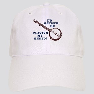I'd Rather Be Playing My Banjo Cap