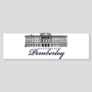 Id rather be at Pemberley Bumper Sticker