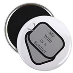 My Wife is a Soldier dog tag Magnet