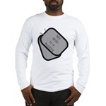 My Wife is a Soldier dog tag Long Sleeve T-Shirt