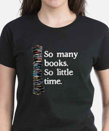 Read Organically. So Many Books... T-Shirt