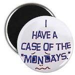 Case of the Mondays 2.25