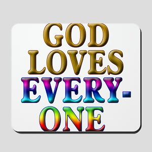 GOD Loves Everyone Mousepad