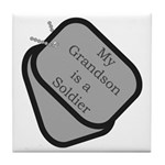 My Grandson is a Soldier dog tag Tile Coaster