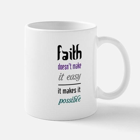 Faith Possible Mug