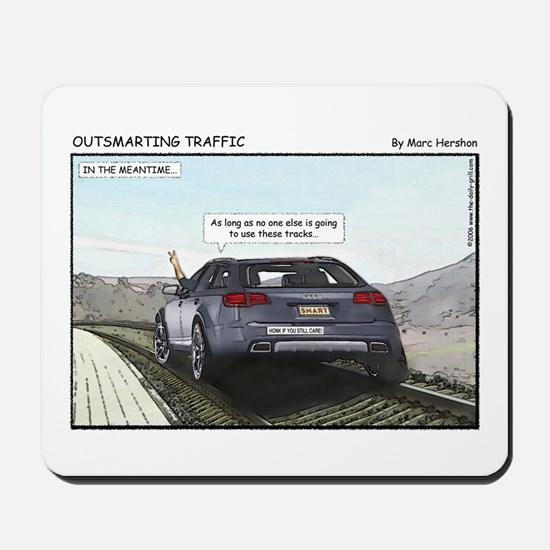 Outsmarting Traffic Mousepad