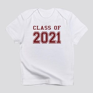 Class of 2021 Infant T-Shirt