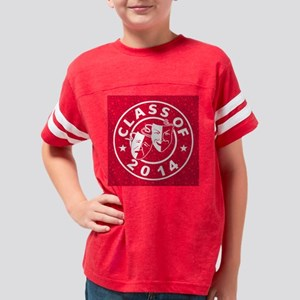 Class Of 2014 Drama Youth Football Shirt