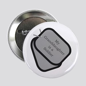 My Granddaughter is a Soldier dog tag Button