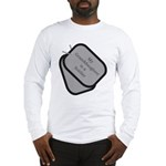 My Granddaughter is a Soldier dog tag Long Sleeve