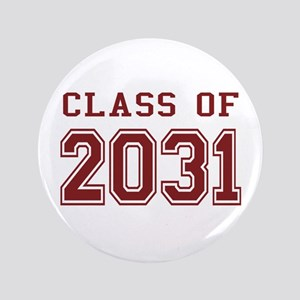 """Class of 2031 (Red) 3.5"""" Button"""
