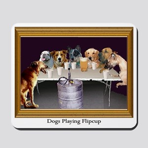 Dogs Playing Flipcup Mousepad