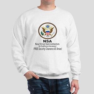 NSA Now Hiring Sub-Contractors Sweatshirt