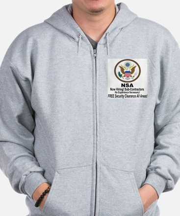 NSA Now Hiring Sub-Contractors Zip Hoodie