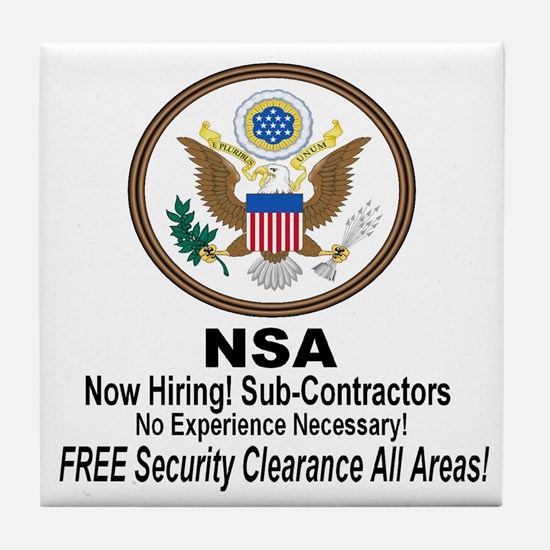 NSA Now Hiring Sub-Contractors Tile Coaster