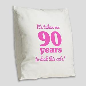 Cute 90th Birthday For Women Burlap Throw Pillow