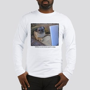 Online Pug Long Sleeve T-Shirt