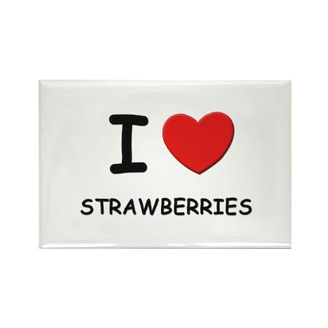 I love strawberries Rectangle Magnet