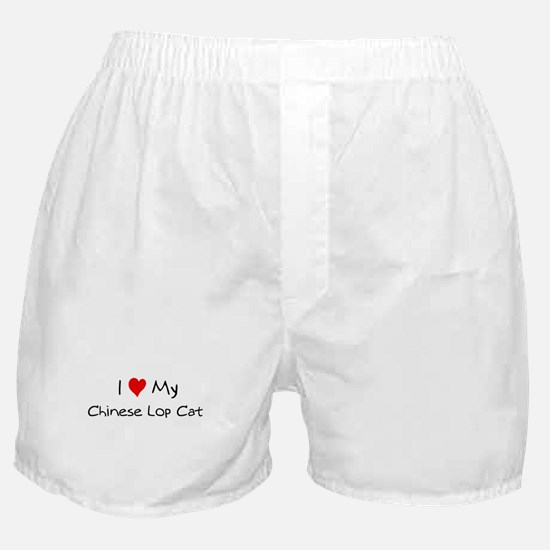 Love My Chinese Lop Cat Boxer Shorts